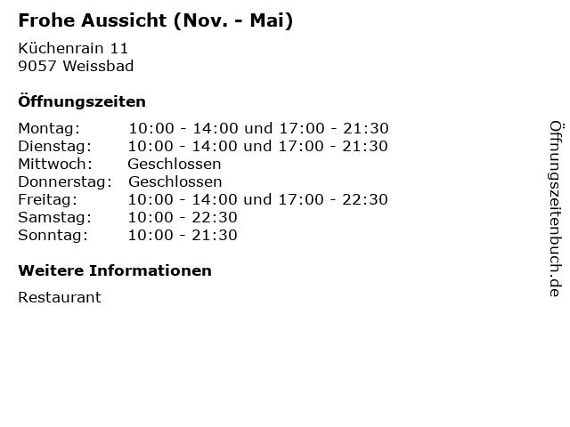 Frohe Aussicht (Nov. - Mai) in Weissbad: Adresse und Öffnungszeiten