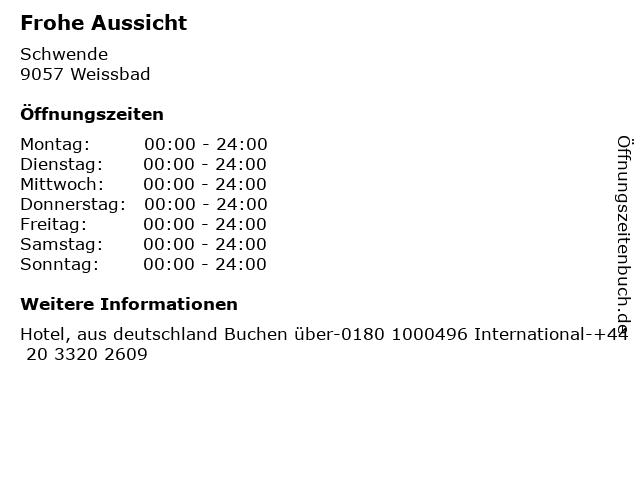Frohe Aussicht in Weissbad: Adresse und Öffnungszeiten