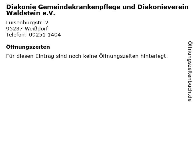 Diakonie Gemeindekrankenpflege und Diakonieverein Waldstein e.V. in Weißdorf: Adresse und Öffnungszeiten