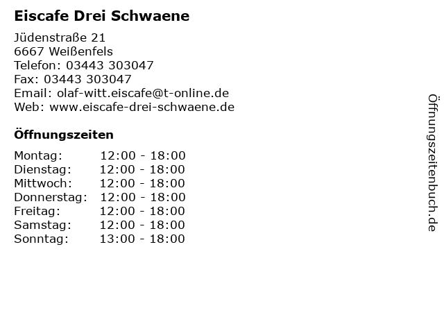Eiscafe Drei Schwaene in Weißenfels: Adresse und Öffnungszeiten