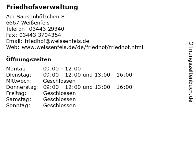 Friedhofsverwaltung in Weißenfels: Adresse und Öffnungszeiten