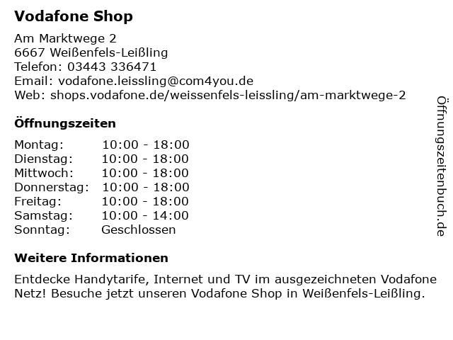Vodafone Shop in Weißenfels-Leißling: Adresse und Öffnungszeiten