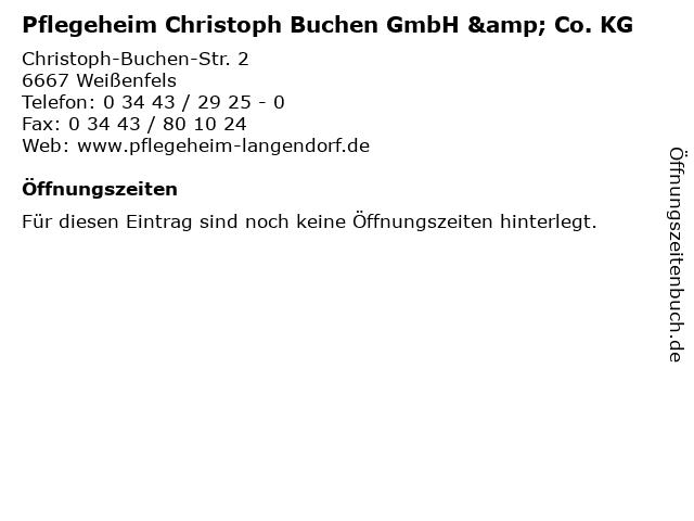 Pflegeheim Christoph Buchen GmbH & Co. KG in Weißenfels: Adresse und Öffnungszeiten
