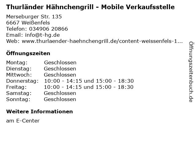 Thurländer Hähnchengrill - Mobileverkaufsstelle in Weißenfels: Adresse und Öffnungszeiten