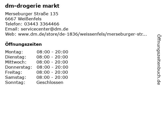 dm-drogerie markt GmbH + Co. KG in Weißenfels: Adresse und Öffnungszeiten