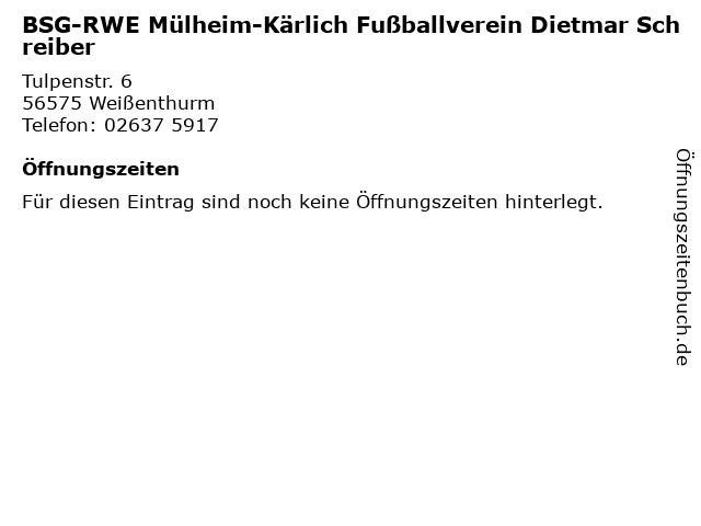 BSG-RWE Mülheim-Kärlich Fußballverein Dietmar Schreiber in Weißenthurm: Adresse und Öffnungszeiten