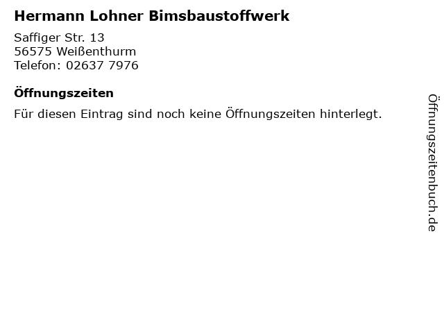 Hermann Lohner Bimsbaustoffwerk in Weißenthurm: Adresse und Öffnungszeiten