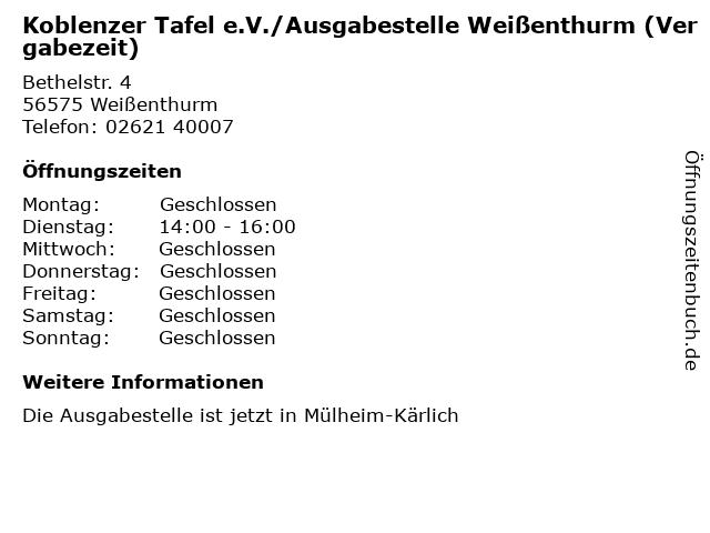 Koblenzer Tafel e.V./Ausgabestelle Weißenthurm (Vergabezeit) in Weißenthurm: Adresse und Öffnungszeiten