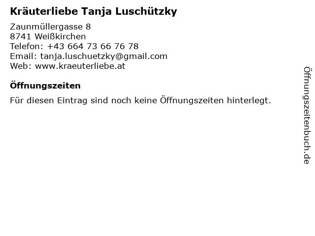 Kräuterliebe Tanja Luschützky in Weißkirchen: Adresse und Öffnungszeiten