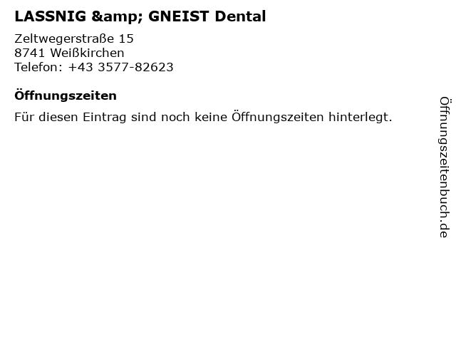LASSNIG & GNEIST Dental in Weißkirchen: Adresse und Öffnungszeiten