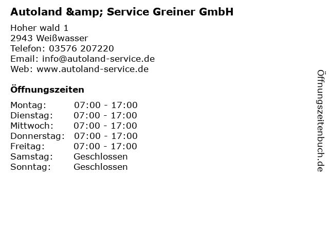Autoland & Service Greiner GmbH in Weißwasser/O.L.: Adresse und Öffnungszeiten
