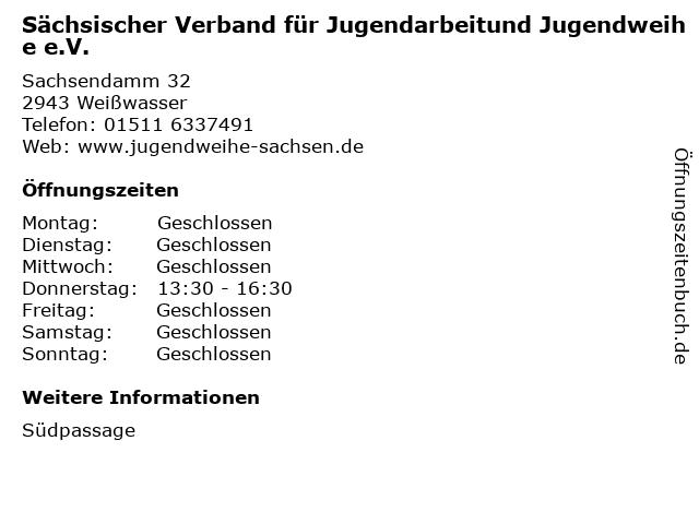 Sächsischer Verband für Jugendarbeitund Jugendweihe e.V. in Weißwasser: Adresse und Öffnungszeiten