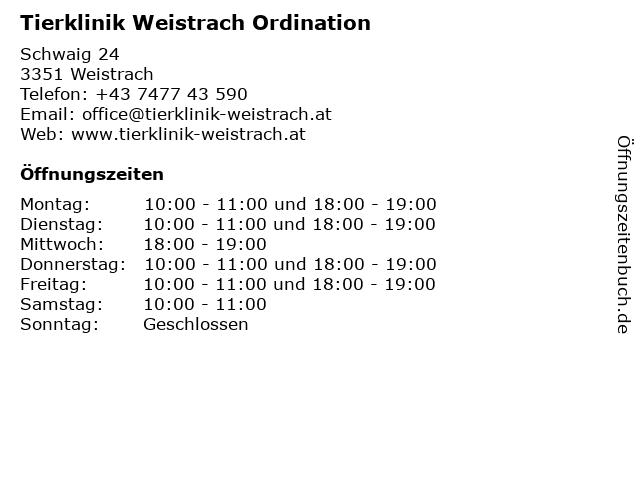 Tierklinik Weistrach Ordination in Weistrach: Adresse und Öffnungszeiten