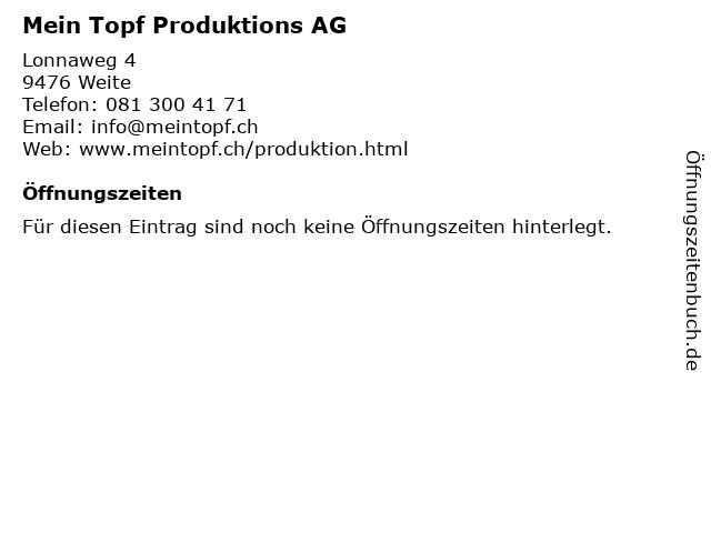 Mein Topf Produktions AG in Weite: Adresse und Öffnungszeiten