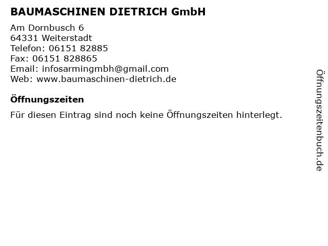 BAUMASCHINEN DIETRICH GmbH in Weiterstadt: Adresse und Öffnungszeiten