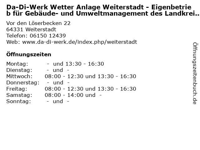 ᐅ öffnungszeiten Da Di Werk Wetter Anlage Weiterstadt