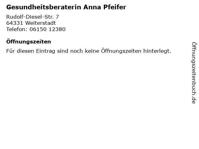 Gesundheitsberaterin Anna Pfeifer in Weiterstadt: Adresse und Öffnungszeiten