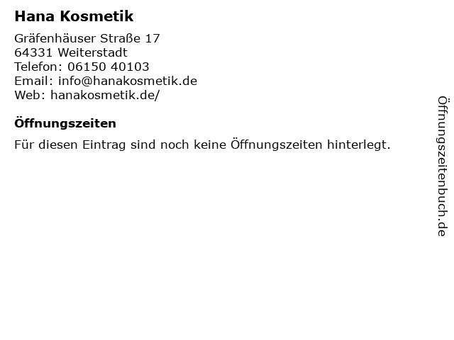 Hana Kosmetik in Weiterstadt: Adresse und Öffnungszeiten