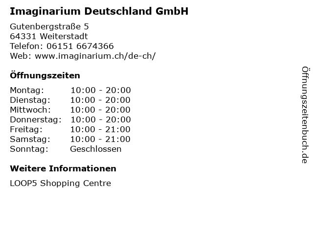 Imaginarium Deutschland GmbH in Weiterstadt: Adresse und Öffnungszeiten