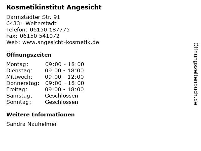 Kosmetikinstitut Angesicht in Weiterstadt: Adresse und Öffnungszeiten
