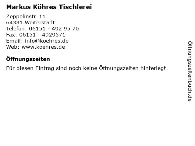 Markus Köhres Tischlerei in Weiterstadt: Adresse und Öffnungszeiten