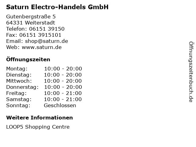 Saturn Electro-Handels GmbH in Weiterstadt: Adresse und Öffnungszeiten