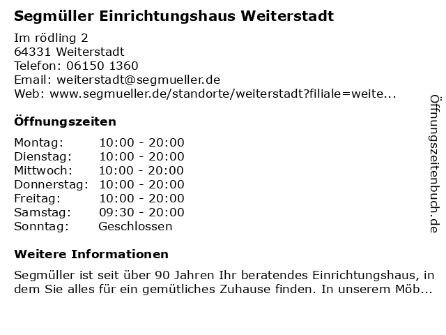 Segmüller Einrichtungshaus Weiterstadt in Weiterstadt: Adresse und Öffnungszeiten