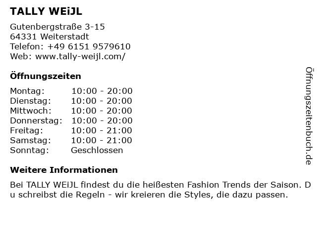 Tally Weijl Deutschland GmbH in Weiterstadt: Adresse und Öffnungszeiten