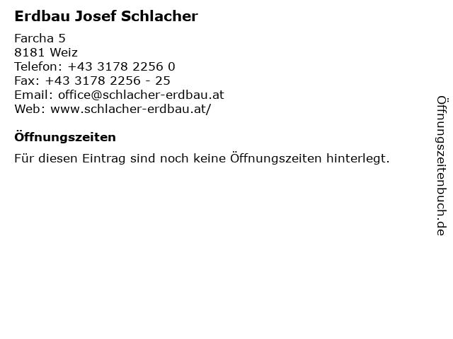 Erdbau Josef Schlacher in Weiz: Adresse und Öffnungszeiten