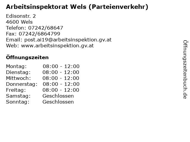 Arbeitsinspektorat Wels (Parteienverkehr) in Wels: Adresse und Öffnungszeiten