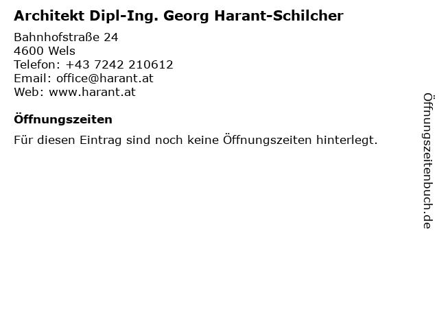 Architekt Dipl-Ing. Georg Harant-Schilcher in Wels: Adresse und Öffnungszeiten