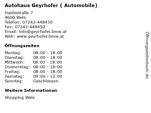 Autohaus Geyrhofer ( Automobile) in Wels: Adresse und Öffnungszeiten