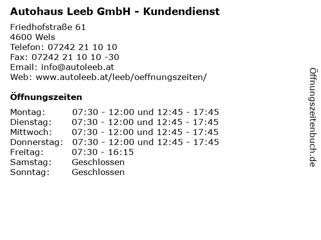 Autohaus Leeb GmbH - Kundendienst in Wels: Adresse und Öffnungszeiten