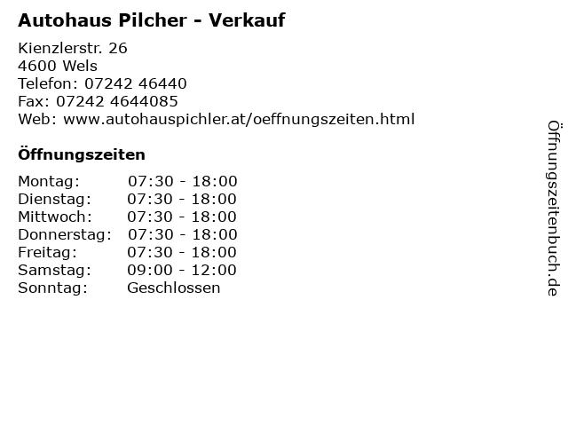 Autohaus Pilcher - Verkauf in Wels: Adresse und Öffnungszeiten