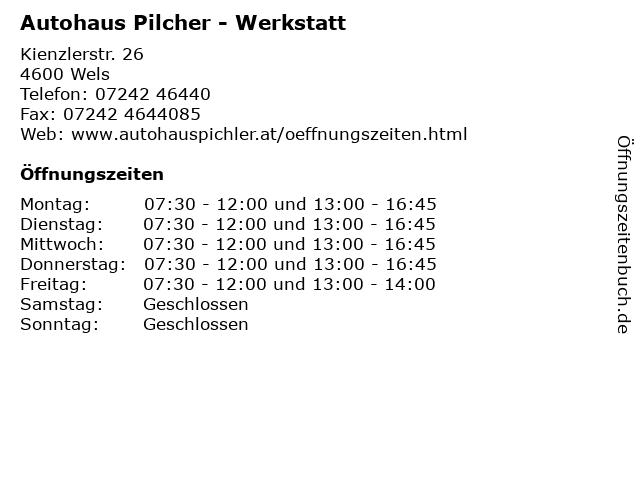 Autohaus Pilcher - Werkstatt in Wels: Adresse und Öffnungszeiten