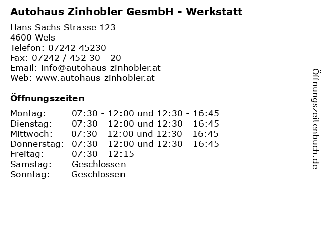 Autohaus Zinhobler GesmbH - Werkstatt in Wels: Adresse und Öffnungszeiten