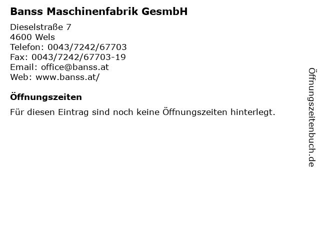 Banss Maschinenfabrik GesmbH in Wels: Adresse und Öffnungszeiten