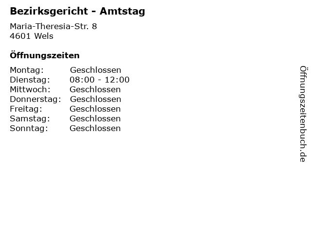 Bezirksgericht - Amtstag in Wels: Adresse und Öffnungszeiten