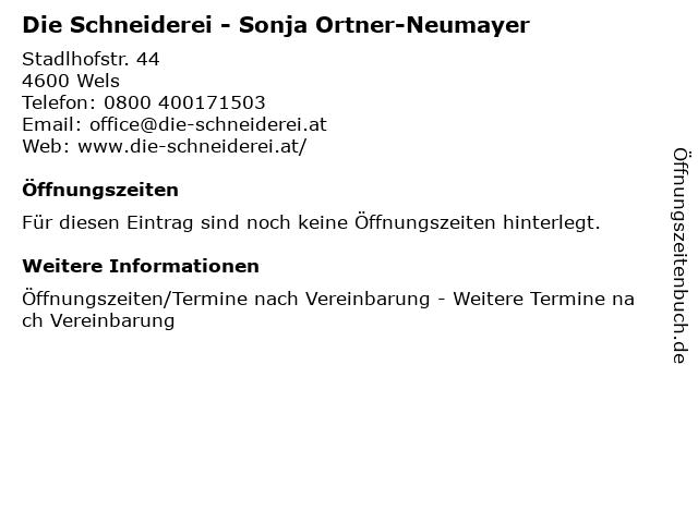 Die Schneiderei - Sonja Ortner-Neumayer in Wels: Adresse und Öffnungszeiten