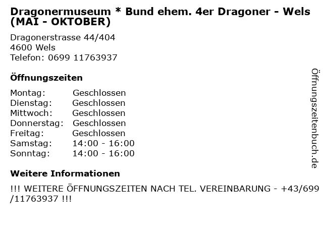 Dragonermuseum * Bund ehem. 4er Dragoner - Wels (MAI - OKTOBER) in Wels: Adresse und Öffnungszeiten
