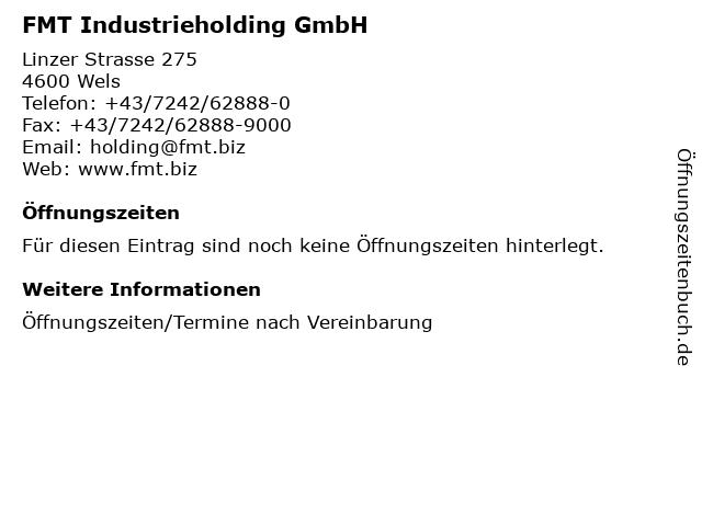 FMT Industrieholding GmbH in Wels: Adresse und Öffnungszeiten