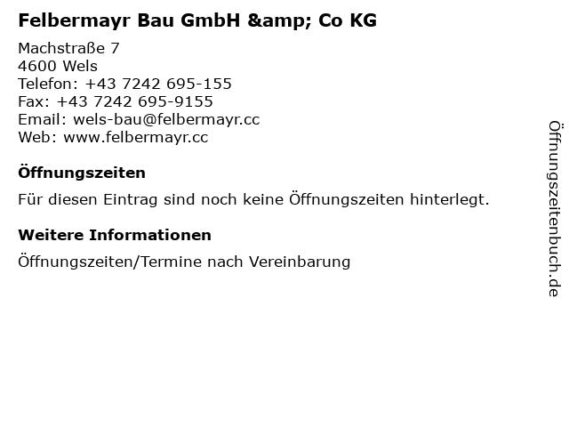 Felbermayr Bau GmbH & Co KG in Wels: Adresse und Öffnungszeiten