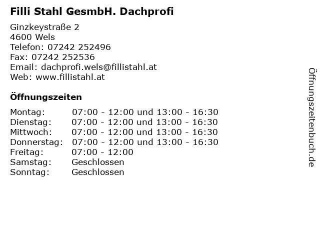 Filli Stahl GesmbH. Dachprofi in Wels: Adresse und Öffnungszeiten