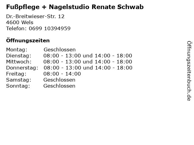 Fußpflege + Nagelstudio Renate Schwab in Wels: Adresse und Öffnungszeiten