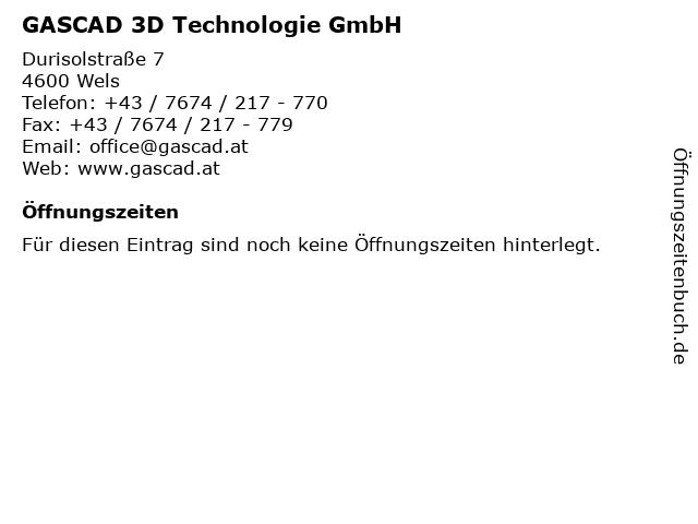 GASCAD 3D Technologie GmbH in Wels: Adresse und Öffnungszeiten