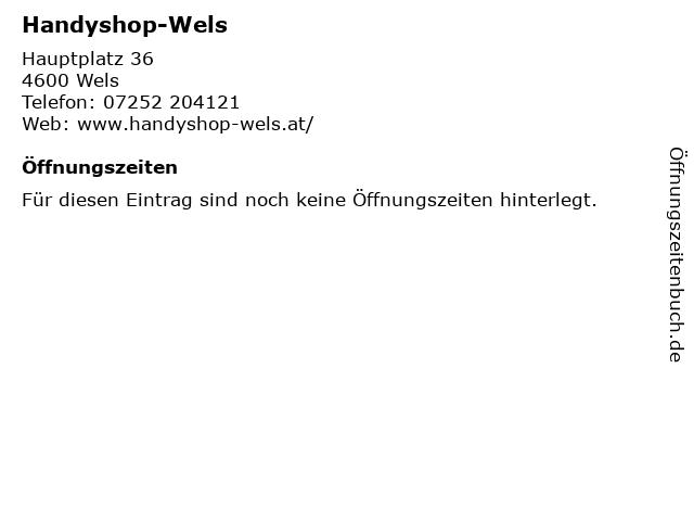 Handyshop-Wels in Wels: Adresse und Öffnungszeiten