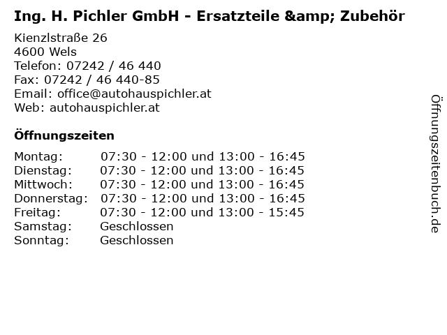 Ing. H. Pichler GmbH - Ersatzteile & Zubehör in Wels: Adresse und Öffnungszeiten
