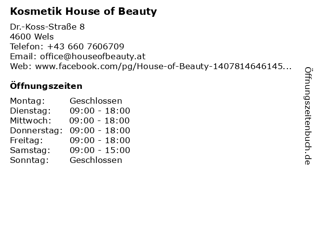 Kosmetik House of Beauty in Wels: Adresse und Öffnungszeiten