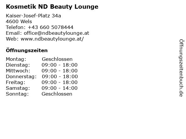 Kosmetik ND Beauty Lounge in Wels: Adresse und Öffnungszeiten