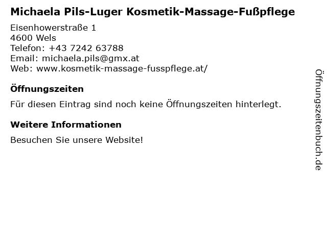 Michaela Pils-Luger Kosmetik-Massage-Fußpflege in Wels: Adresse und Öffnungszeiten